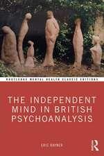 Independent Mind in British Psychoanalysis