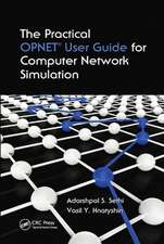 Practical OPNET User Guide for Computer Network Simulation