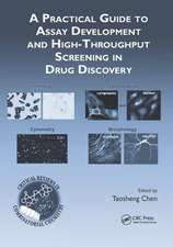 Practical Guide to Assay Development and High-Throughput Screening in Drug Discovery