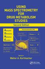 Using Mass Spectrometry for Drug Metabolism Studies