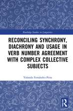 Reconciling Synchrony, Diachrony and Usage in Verb Number Ag