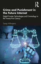 Crime and Punishment in the Future Internet