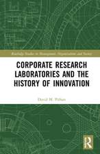 Corporate Research Laboratories and the History of Innovation