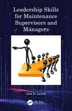 Levitt, J: Leadership Skills for Maintenance Supervisors and