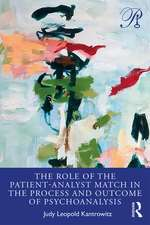 Role of the Patient-Analyst Match in the Process and Outcome of Psychoanalysis
