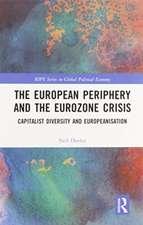 The European Periphery and the Eurozone Crisis