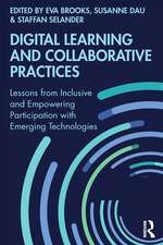 Digital Learning and Collaborative Practices