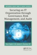 Sigler, K: Securing an IT Organization through Governance, R