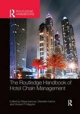 Routledge Handbook of Hotel Chain Management
