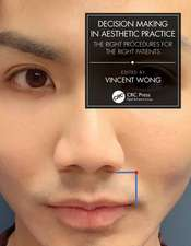 Decision Making in Aesthetic Practice