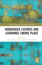 Indigenous Futures and Learnings Taking Place