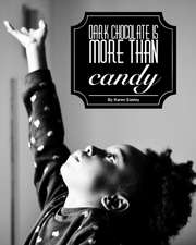 Dark Chocolate Is More Than Candy