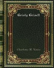 Grisly Grisell