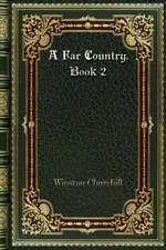 A Far Country. Book 2