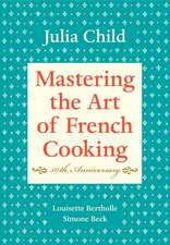 Mastering the Art of French Cooking: Volume 1. 50th Anniversary Edition