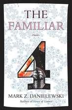The Familiar 4: Hades