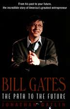 Bill Gates: The Path to the Future