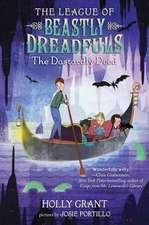 The League of Beastly Dreadfuls, Book 2:  The Dastardly Deed