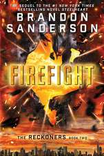 Reckoners 02. Firefight
