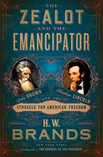 Zealot and the Emancipator