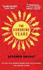 The Sunshine Years