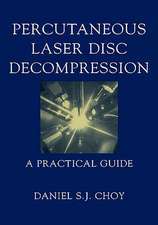 Percutaneous Laser Disc Decompression: A Practical Guide