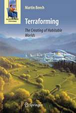 Terraforming: The Creating of Habitable Worlds