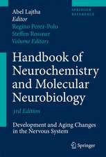 Handbook of Neurochemistry and Molecular Neurobiology: Development and Aging Changes in the Nervous System