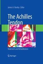 The Achilles Tendon: Treatment and Rehabilitation