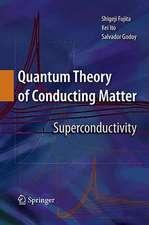 Quantum Theory of Conducting Matter: Superconductivity