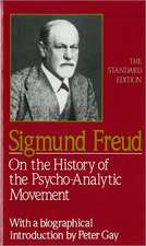 On the History of the Psycho–Analytic Movement