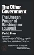 The Other Government – The Unseen Power of Washington Lawyers