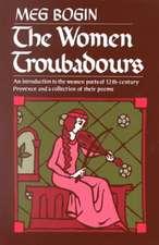 The Women Troubadours:  Understanding Modern Poems