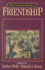 The Norton Book of Friendship
