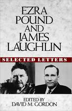 Ezra Pound and James Laughlin – Selected Letters