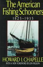 The American Fishing Schooners, 1825–1935