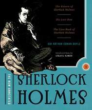 The New Annotated Sherlock Holmes – The Complete Short Stories: The Return of Sherlock Holmes, His Last Bow and The Case–Book of Sherlock Holmes