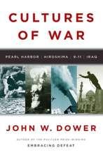 Cultures of War – Pearl Harbor / Hiroshima / 9–11 / Iraq
