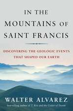 The Mountains of Saint Francis – Discovering the Geologic Events that Shaped Our Earth