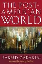 The Post–American World