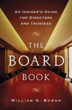 The Board Book – An Insider′s Guide for Directors and Trustees