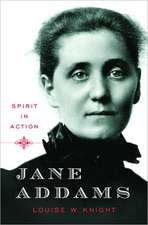 Jane Addams – Spirit in Action