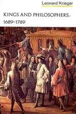 Kings & Philosophers 1689–1789 V 3 (Edited By L. Krieger)