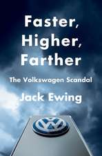 Faster, Higher, Farther – The Volkswagen Scandal
