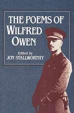 The Poems of Wilfred Owen the Poems of Wilfred Owen