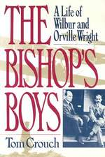 The Bishops Boys – A Life of Wilbur & Orville Wright Rei