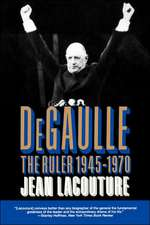 De Gaulle – The Ruler 1945–1970 VOL 2