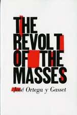 The Revolt of the Masses Reissue