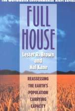 Full House – Reassessing the Earth`s Population Carrying Capacity