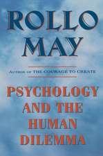 Psychology & the Human Dilemma